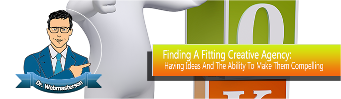 Finding a Fitting Creative Agency