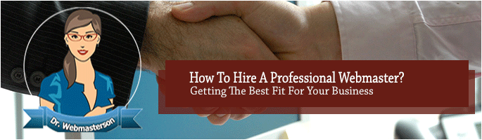 How to Hire a Professional Webmaster?