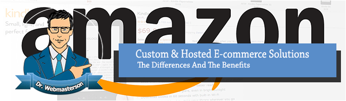 Hosted vs Custom e-Commerce solutions