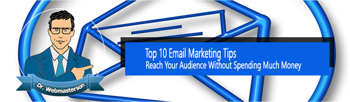 Top 10 email marketing tips