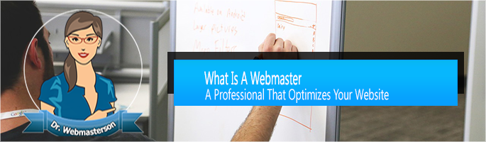 What is a Webmaster?
