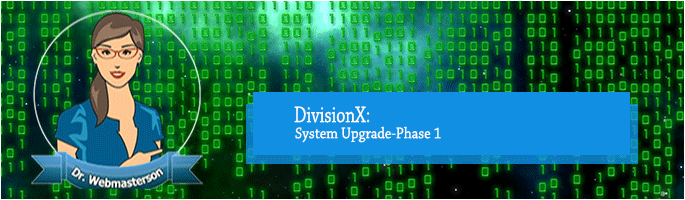 DivisionX Systems Upgrade